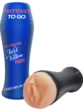 Private To Go: Wet Kitten, Self Lubricating Pussy